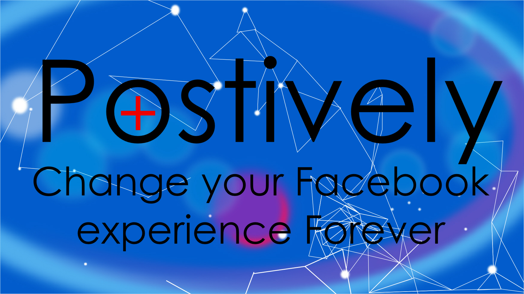 change your facebook experience