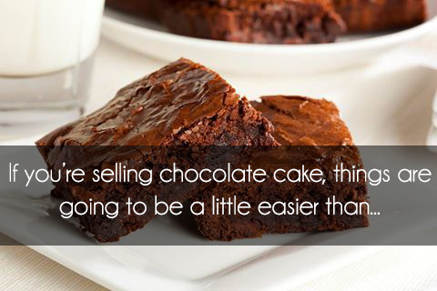 Social media is easy if youre selling cake